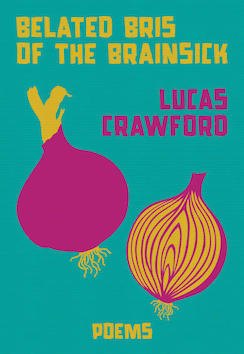 Cover image of Belated Bris of the Brainsick