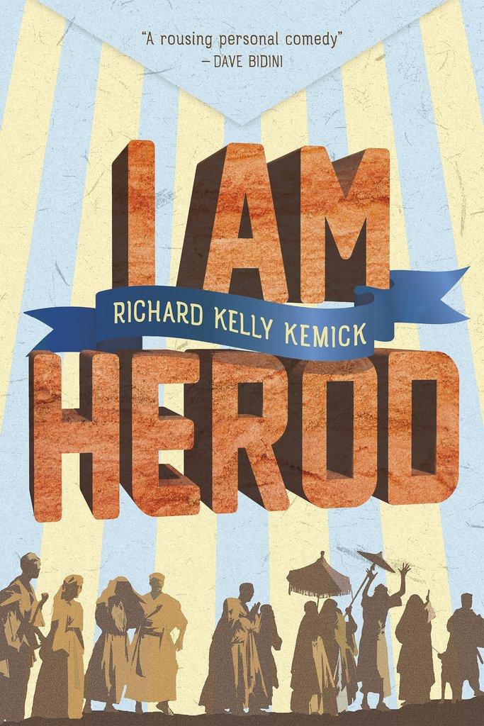 Cover of Kemick's book, I Am Herod